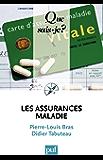 Les assurances maladie: « Que sais-je ? » n° 3942