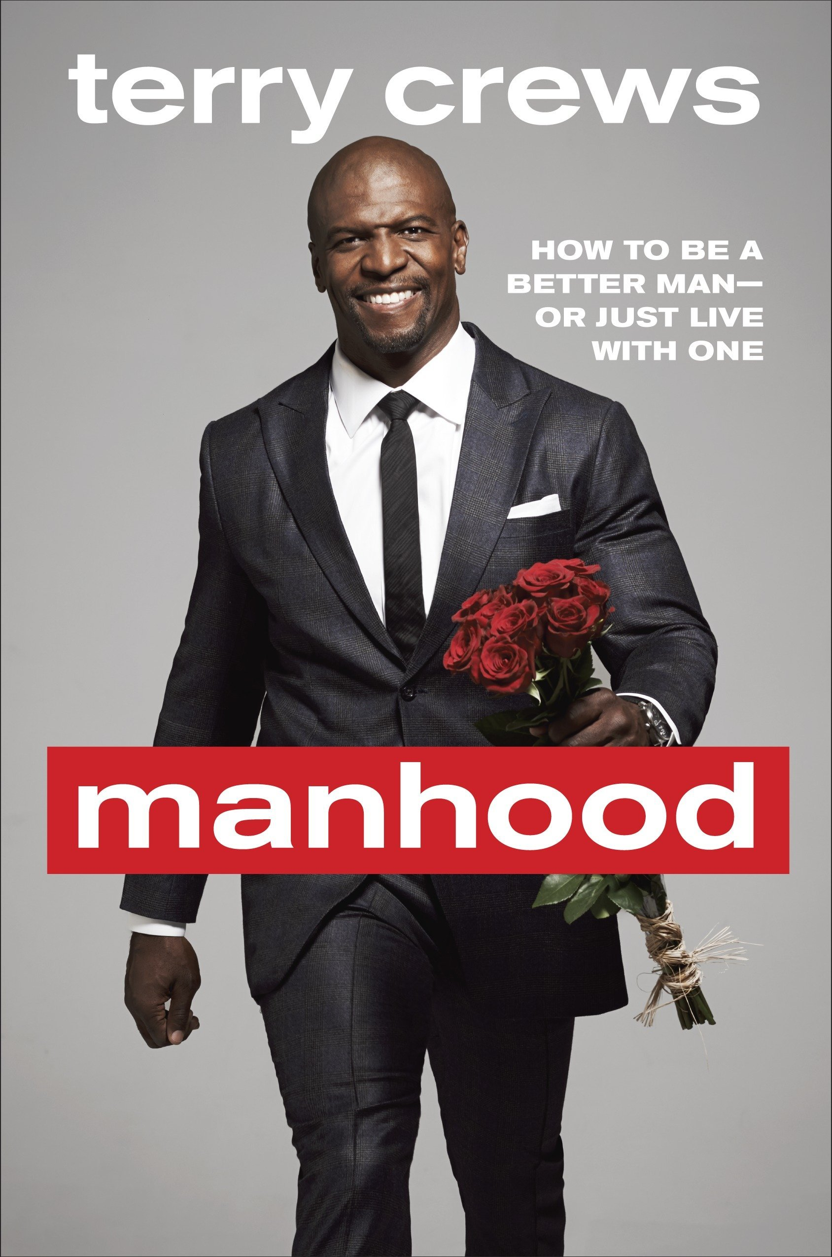 info for 95c58 d7831 Manhood: How to Be a Better Man-or Just Live with One: Terry ...