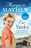 Our Yanks: A feel good wartime romance you won't be able to put down...