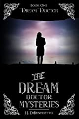 Dream Doctor (The Dream Doctor Mysteries Book 2) Kindle Edition