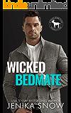 Wicked Bedmate: A Hero Club Novel