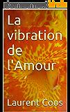 La vibration de l'Amour