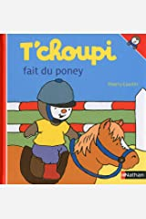 T'choupi fait du poney (French Edition) Kindle Edition