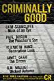Criminally Good: Five free tasters of the most exciting new crime fiction for 2013