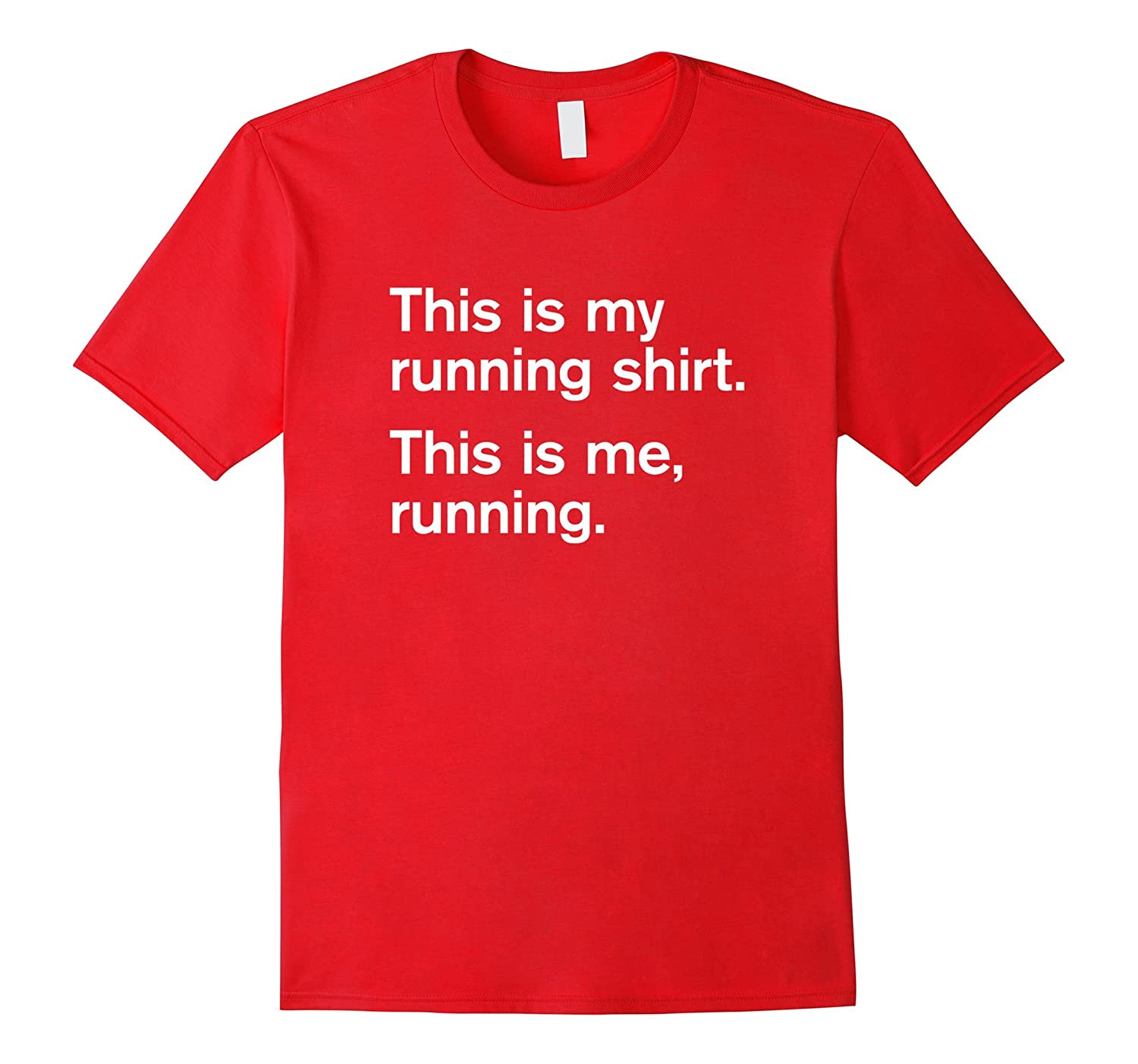 This Is My Running Shirt Me Funny Slogan T TH