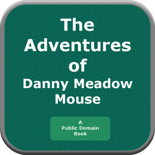 The Adventure of Danny Meadow Mouse PDF