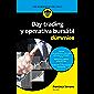 Day trading y operativa bursátil para Dummies (Spanish Edition)
