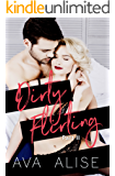 Dirty Flirting- Part Two: A Forbidden Love  (Gently Broken Series)