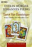 Tarot für Einsteiger  -: Set aus Buch und 78 Waite-Tarotkarten