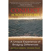 Conflict Across Cultures: A Unique Experience of Bridging Differences: Moore