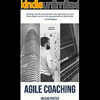 Agile Coaching: Um Guia Prático