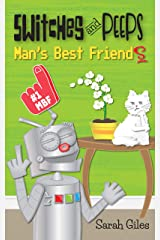 Switches and Peeps: Man's Best Friends Kindle Edition
