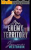 Enemy Territory (Alaskan Security-Team Rogue Book 3)