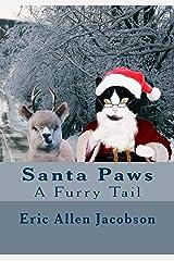 Santa Paws - A Furry Tail Kindle Edition