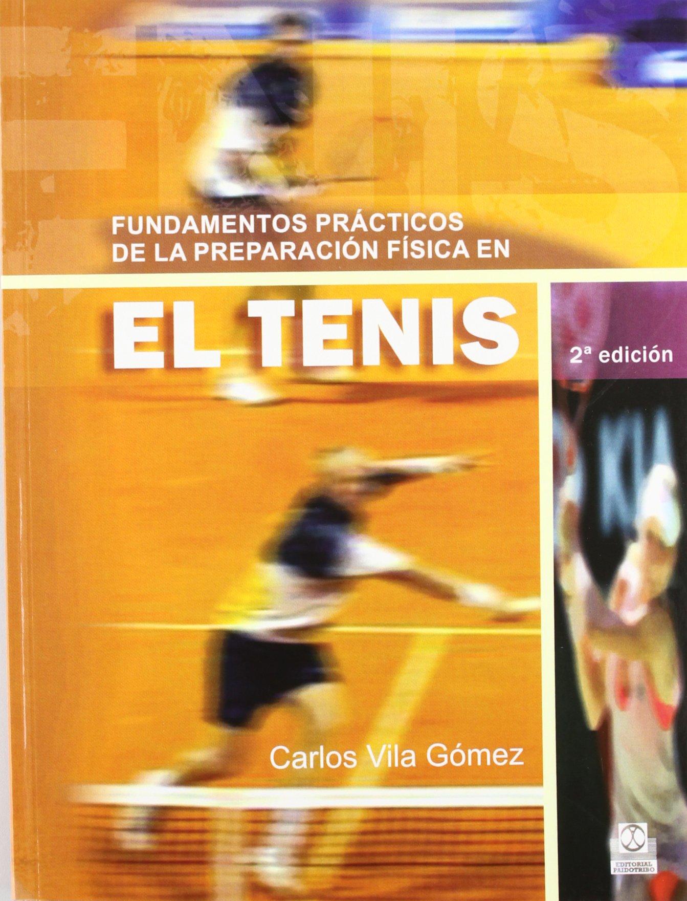 Fundamentos Practicos de La Preparación Fisica En el Tenis (Deportes)