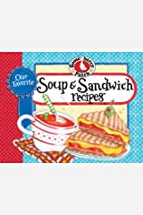 Our Favorite Soup & Sandwich Recipes (Our Favorite Recipes Collection) Kindle Edition