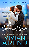 His Convenient Bride: contains Rocky Mountain Angel / Issued to the Bride: One Airman (Favorite Tropes Collection Book 1)