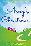 Amy's Christmas: Part one of the Gloddfa Bont romantic comedy series, Chapter 35