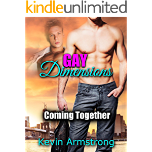 GAY DIMENSIONS: Coming Together: A Gay First Time Romance