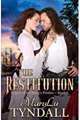 The Restitution (Legacy of the King's Pirates Book 3) Kindle Edition