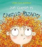 No Quiero El Cabello Rizado! (PICARONA)
