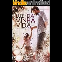 Luz da Minha Vida : Um milagre de Natal (Família Dangelo Livro 1)