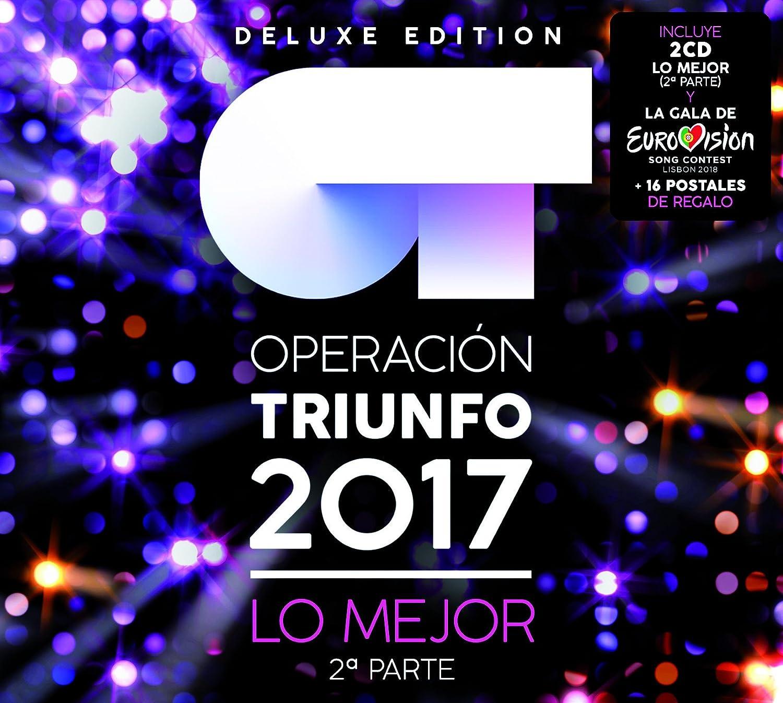 Lo Mejor - Segunda Parte : Operación Triunfo 2017, Operación Triunfo 2017: Amazon.es: Música