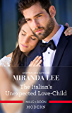 The Italian's Unexpected Love-Child (Secret Heirs of Billionaires Book 17)