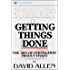 Summary: Getting Things Done: The Art of Stress-Free Productivity