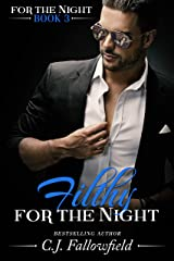 Filthy for the Night Kindle Edition