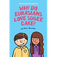 Understanding Singaporeans: Why Do Eurasians Love Sugee Cake?