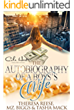 The Autobiography Of A Boss's Wife: An African American Women's Fiction: Standalone