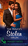 The Prince's Stolen Virgin (Mills & Boon Modern) (Once Upon a Seduction…, Book 2)