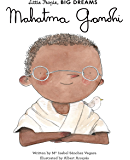 Mahatma Gandhi (Little People, BIG DREAMS Book 25)