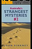 Australia's Strangest Mysteries #2