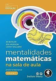 Mentalidades Matemáticas na Sala de Aula: Ensino Fundamental - Volume 2