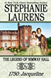 The Legend of Nimway Hall: 1750: Jacqueline