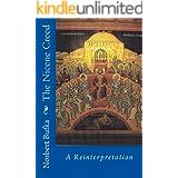 The Nicene Creed: A Reinterpretation