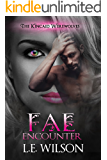 Fae Encounter (The Kincaid Werewolves Book 2)