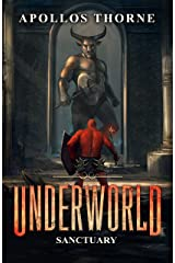Underworld - Sanctuary: A LitRPG Series Kindle Edition