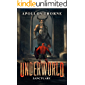 Underworld - Sanctuary: A LitRPG Series