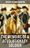 The Memoirs of a Revolutionary Soldier