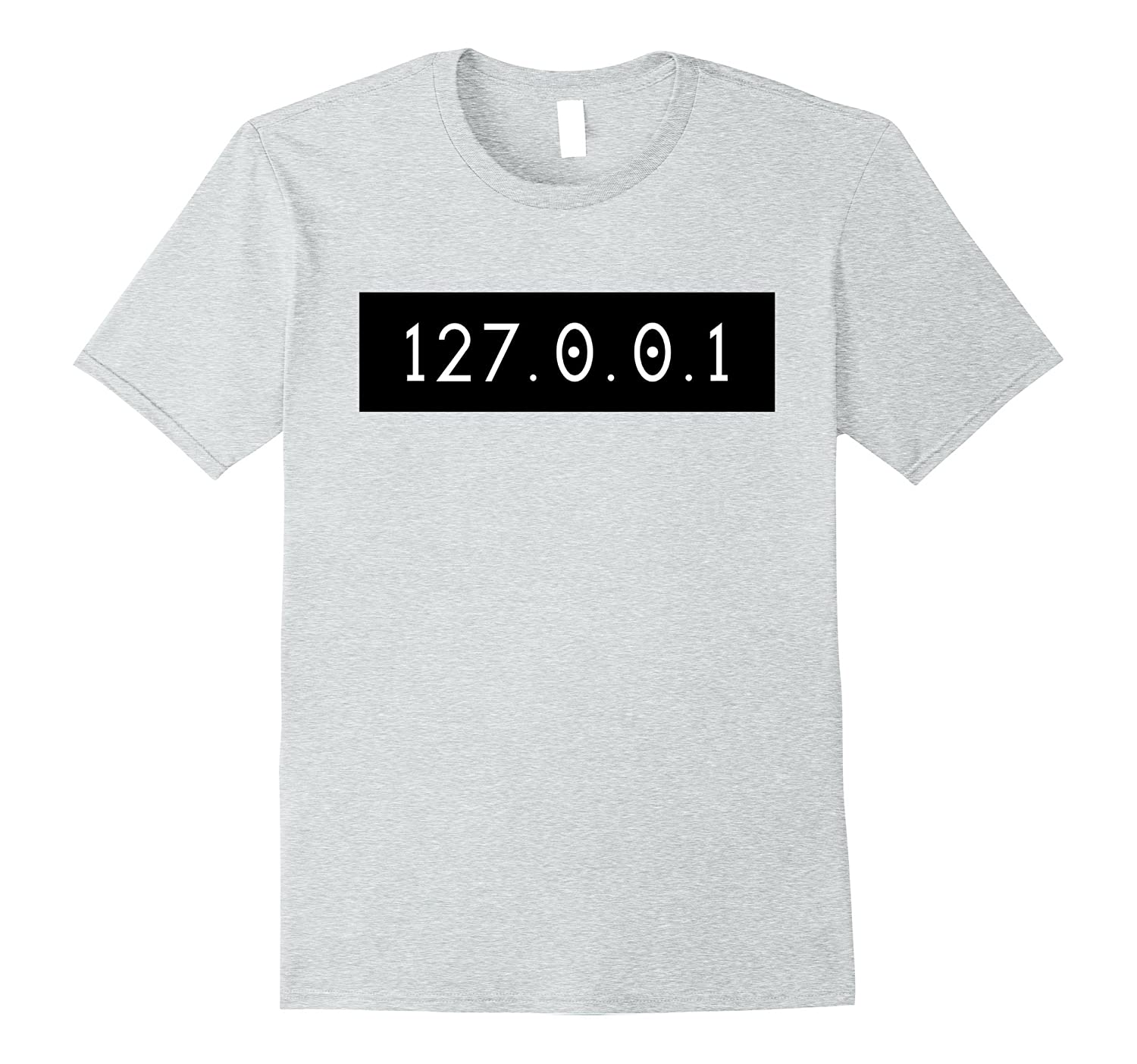 127.0.0.1 self t shirt for IT Programmers and Geeks-TH