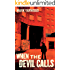 When The Devil Calls (The Edmonton Police Station Thrillers Book 5)