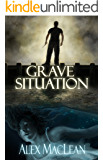 Grave Situation (Detective Allan Stanton Book 1)