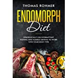 Endomorph Diet: Strategically Use Intermittent Fasting and Flexible Dieting to Work with Your Body Type