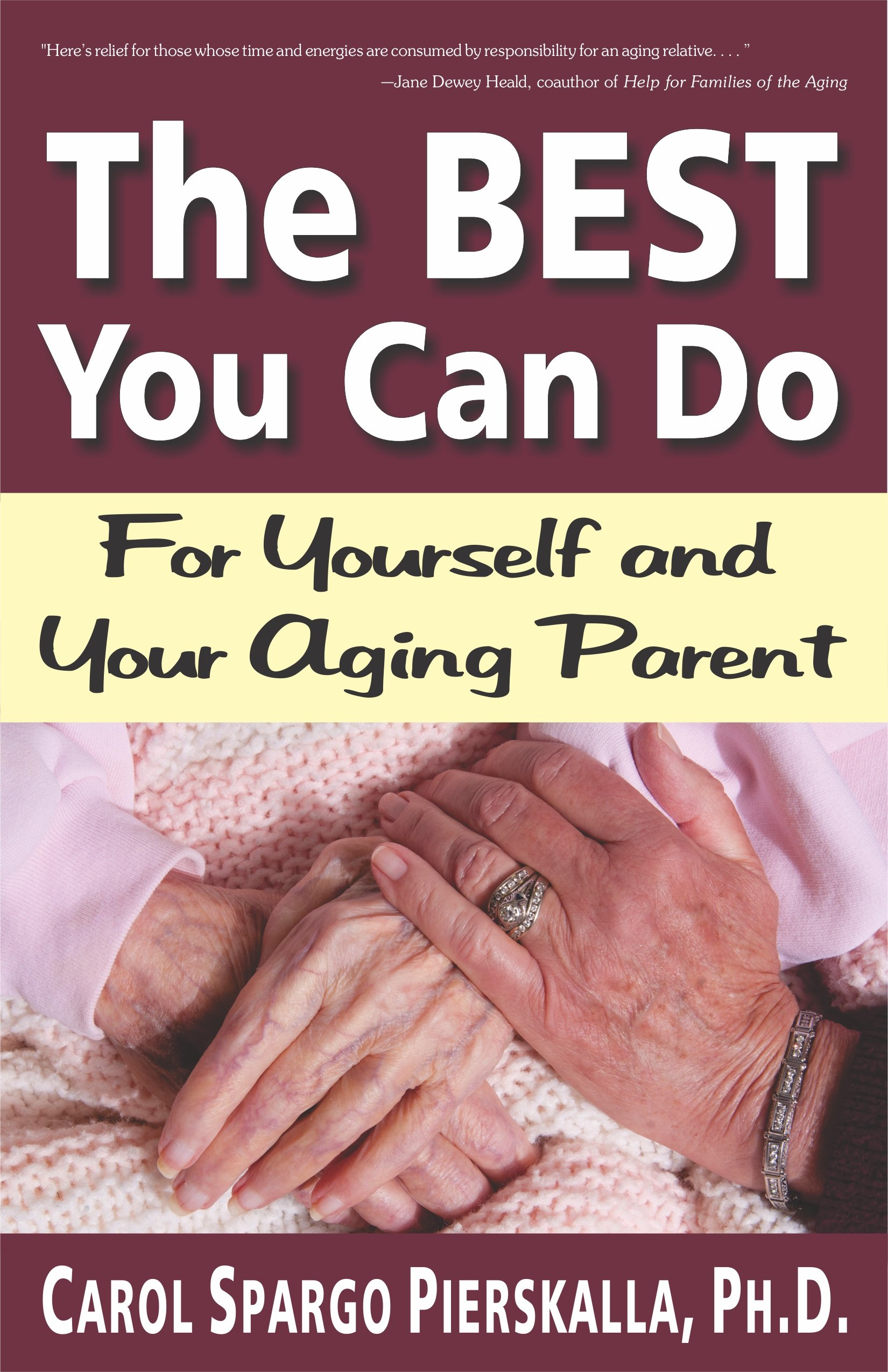 The Best You Can Do: For Yourself and Your Aging Parent ebook