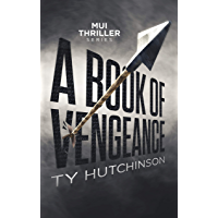 A Book of Vengeance (Mui Thriller Series 2)