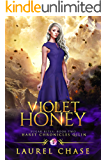 Violet Honey: Haret Chronicles Qilin: A Fantasy Romance (Sugar Bites Book 2)