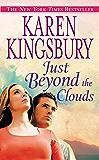 Just Beyond the Clouds: A Novel (Cody Gunner Book 2)